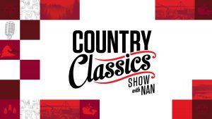 Country Classics Show with Nan